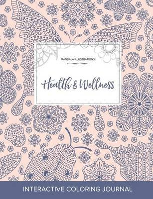 Adult Coloring Journal - Health & Wellness (Mandala Illustrations, Ladybug) (Paperback): Courtney Wegner