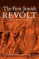 The First Jewish Revolt - Archaeology, History and Ideology (Hardcover, New): Andrea M. Berlin, J. Andrew Overman