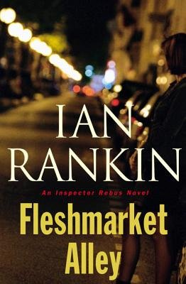 Fleshmarket Alley - An Inspector Rebus Novel (Electronic book text): Ian Rankin
