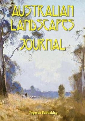 Australian Landscapes Journal (Paperback): Tracy Rockwell