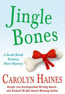 Jingle Bones (Electronic book text): Carolyn Haines