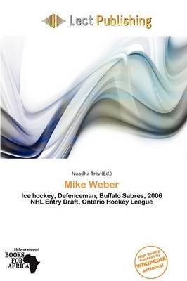 Mike Weber (Paperback): Nuadha Trev