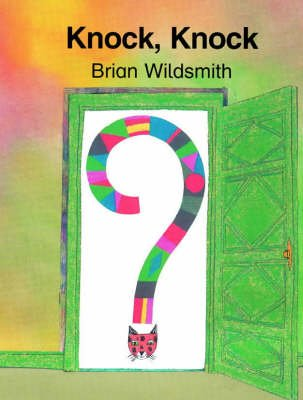 Knock, Knock (Paperback): Brian Wildsmith