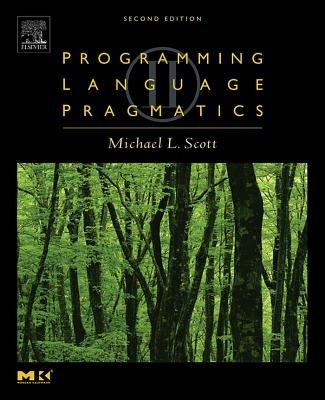 Programming Language Pragmatics (Electronic book text, 2nd Revised ed.): Michael L. Scott