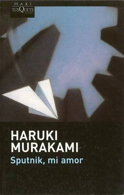 Sputnik Mi Amor (Spanish, Paperback): Haruki Murakami