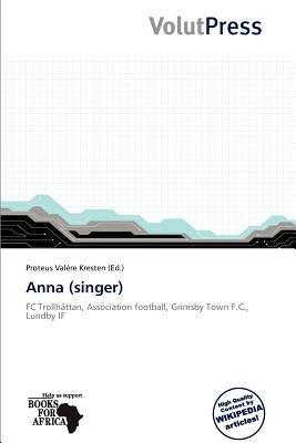 Anna (Singer) (Paperback): Proteus Val Re Kresten