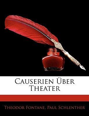 Causerien Uber Theater (English, German, Paperback): Theodor Fontane, Paul Schlenther