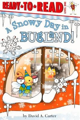 A Snowy Day in Bugland! (Hardcover, Turtleback School & Library ed.): David A. Carter