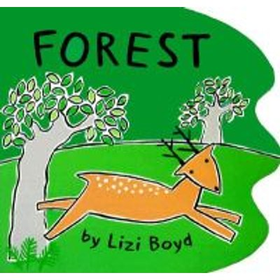 Forest (Board book, illustrated edition): Lizi Boyd