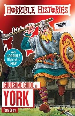 Gruesome Guide to York (Paperback): Terry Deary