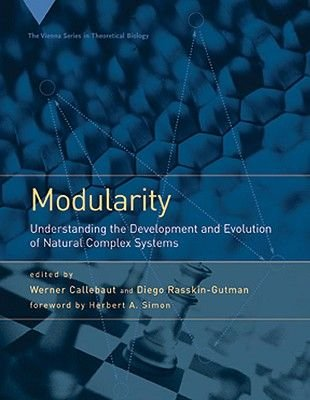 Modularity - Understanding the Development and Evolution of Natural Complex Systems (Paperback): Werner Callebaut, Diego...