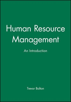 Human Resource Management - An Introduction (Paperback): Trevor Bolton