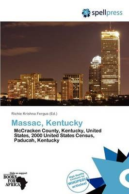 Massac, Kentucky (Paperback): Richie Krishna Fergus, Fergus Richie Krishna