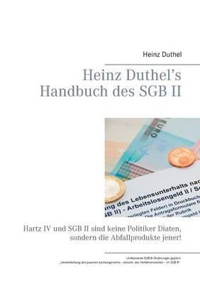 Heinz Duthel's Handbuch Des Sgb II (German, Paperback): Heinz Duthel