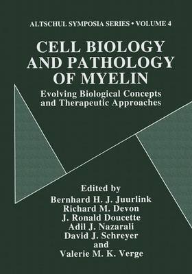 Cell Biology and Pathology of Myelin - Evolving Biological Concepts and Therapeutic Approaches (Paperback, Softcover reprint of...