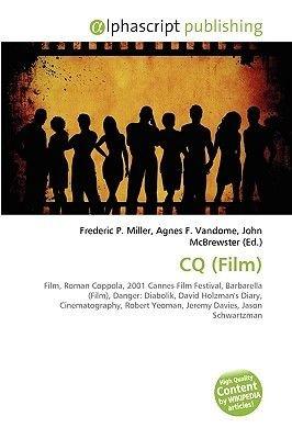 CQ (Film) (Paperback): Frederic P. Miller, Agnes F. Vandome, John McBrewster