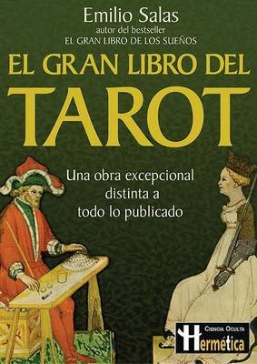 El Gran Libro del Tarot (English, Spanish, Paperback): Emilio Salas