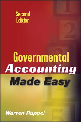 Governmental Accounting Made Easy (Electronic book text, 2nd Revised edition): Warren Ruppel