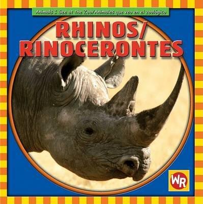 Rhinos/Rinocerontes (English, Spanish, Hardcover): Kathleen Pohl