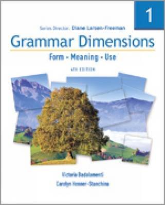Grammar Dimensions 1: Split Text A (Paperback, 4th Revised edition): Victoria Badalamenti, Carolyn Henner Stanchina