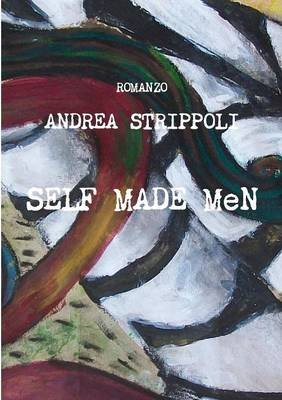 Self Made Men (Italian, Paperback): Andrea Strippoli