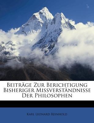 Beytrage Zur Berichtigung Bisheriger Missverstandnisse Der Philosophen. Zweyter Band. (English, German, Paperback): Karl...