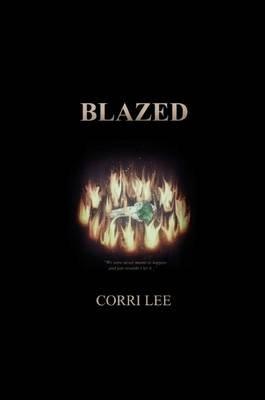 Blazed (Paperback): Corri Lee