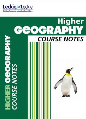 CfE Higher Geography Course Notes (Paperback): Sheena Williamson, Fiona Williamson, Leckie & Leckie