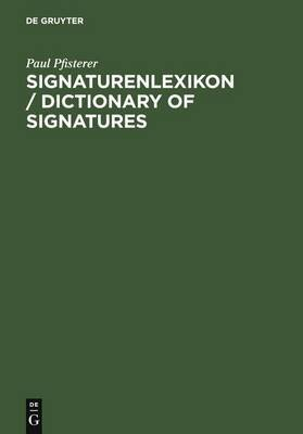 Signaturenlexikon / Dictionary of Signatures (German, Electronic book text): Paul Pfisterer