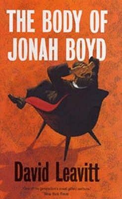 The Body of Jonah Boyd (Paperback, Export ed): David Leavitt