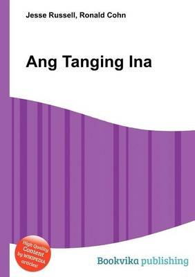 Ang Tanging Ina (Paperback): Jesse Russell, Ronald Cohn