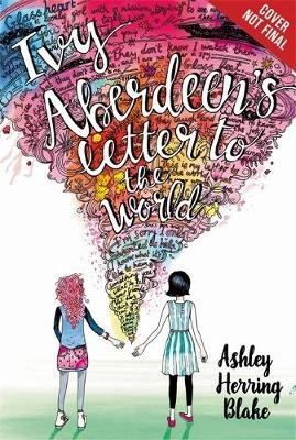 Ivy Aberdeen's Letter to the World (Hardcover): Ashley Herring Blake