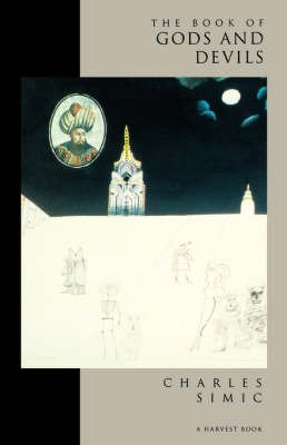 Book of Gods and Devils (Paperback, New): Charles Simic