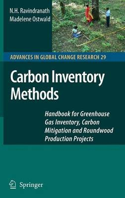Carbon Inventory Methods - Handbook for Greenhouse Gas Inventory, Carbon Mitigation and Roundwood Production Projects...