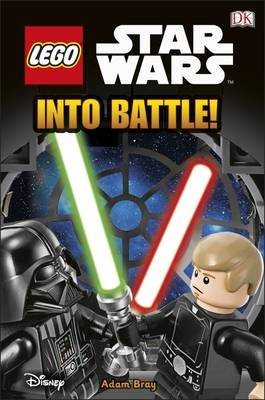 LEGO Star Wars into Battle (Hardcover): Dk