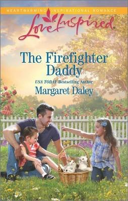 The Firefighter Daddy (Paperback): Margaret Daley