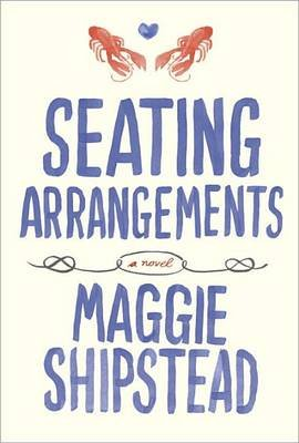 Seating Arrangements (Hardcover): Maggie Shipstead