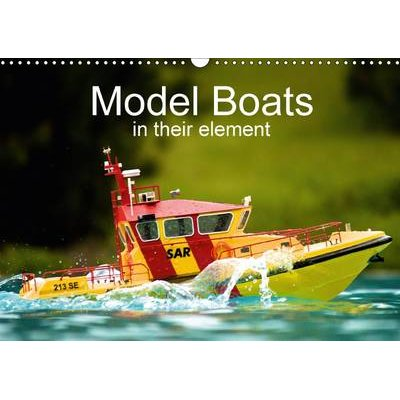Model Boats in Their Element 2017 - Fascinating Model Boats in Their Element (Calendar, 3rd Revised edition): Nn
