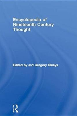 Encyclopedia of Nineteenth Century Thought (Electronic book text): Gregory Claeys