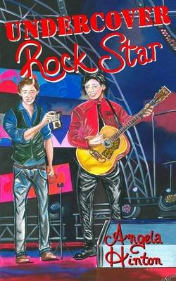 Undercover Rock Star (Paperback): Angela Hinton