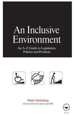 An Inclusive Environment (Hardcover): Maritz Vandenburg