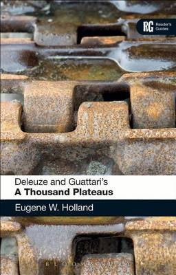 Deleuze and Guattari's 'a Thousand Plateaus' (Electronic book text): Eugene W. Holland