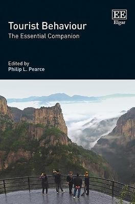 Tourist Behaviour - The Essential Companion (Hardcover): Philip L Pearce