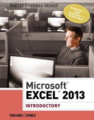 Microsoft (R) Excel (R) 2013 - Introductory (Paperback): Steven Freund, Joy Starks, Mali Jones
