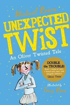 Unexpected Twist! An Oliver Twisted Tale (Paperback): Michael Rosen