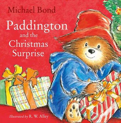 Paddington and the Christmas Surprise (Board book): Michael Bond