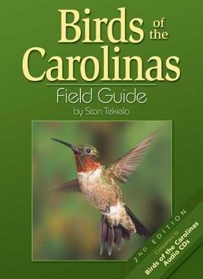 Birds of the Carolinas Field Guide (Paperback, 2nd Revised edition): Stan Tekiela
