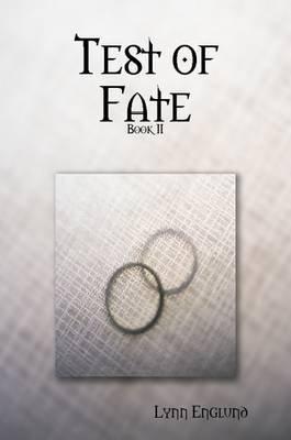 Test of Fate (Paperback): Lynn Englund