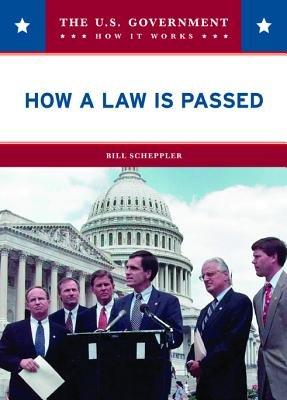 How a Law is Passed (Hardcover): Bill Scheppler