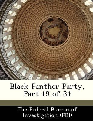 Black Panther Party, Part 19 of 34 (Paperback):